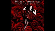 Within Temptation - Dirty Dancer [ Enrique Iglesias cover ]