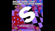*2016* Bolier - Sweet Love ( Extended mix )