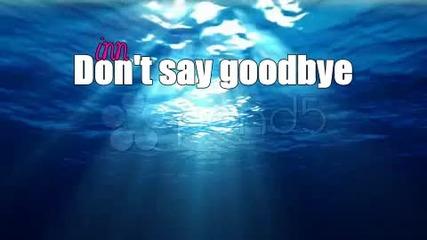 •• Don't say goodbye | intro