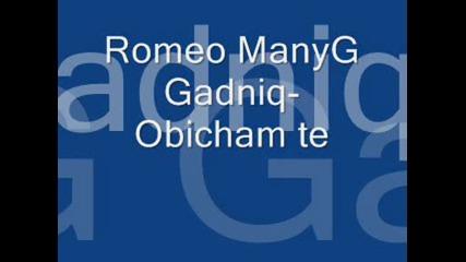 Romeo Manyg Gadniq - Obicham te