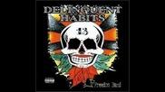 Delinquent Habits - u dont own me