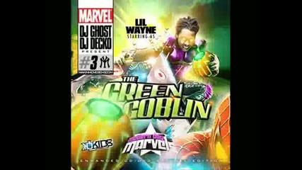 Lilwayne - Hummin The Green Goblin