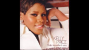 Kelly Price - Get Up and Praise ( Audio )