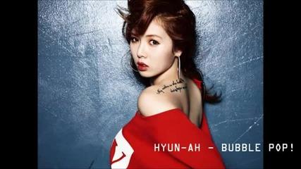 Hyun-ah - Bubble Pop! [audio]
