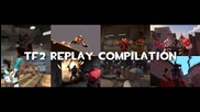 Tf2 Replay Compilation