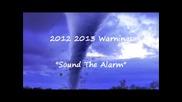 2012 2013 Warnings #2_sound The Alarm