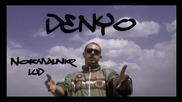 Denyo- Нормалния луд