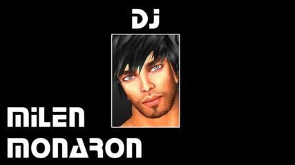Dj Milen Monaron 23 March 2012