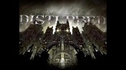 Disturbed - Down Whit The Sicknes