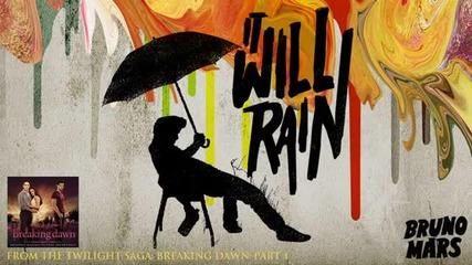 Bruno Mars - It Will Rain + Превод + Текст