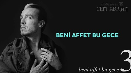 Cem Adrian - Beni Affet Bu Gece (+превод)