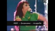 Rbd - Ensename - Acapella