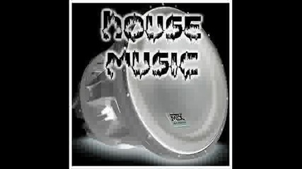 Feel the house music