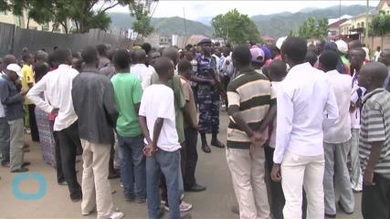 Burundi Says Open to Postponing Vote, to Wait Electoral Body Direction