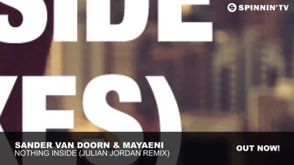 Sander van Doorn & Mayaeni - Nothing Inside (julian Jordan Remix)
