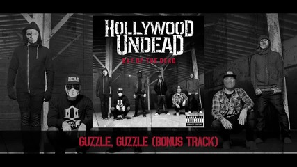 Hollywood Undead - Guzzle, Guzzle [preview] (w⁄lyrics)