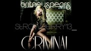 ~ Britney Spears-criminal ~ !