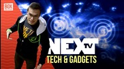 NEXTTV 013: Tech & Gadget News