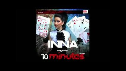Inna - 10 minutes