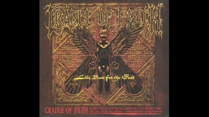 Cradle Of Filth - Cruelty Bought Thee Orchids [live]