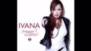 Златните хитове на Пайнер - Ивана