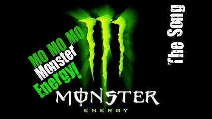 Песента на Monster Energy
