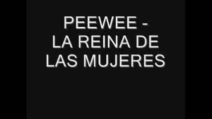Pee Wee - La reina las Mujeres