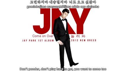 Jay Park - Come On Over (английски и български субс)