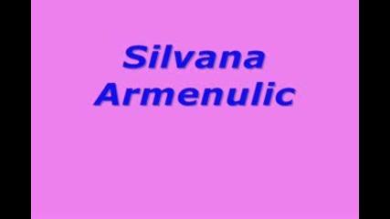 Silvana Armenulic - Sta ce mi zivot