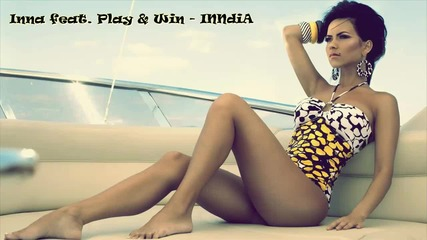 * Румънско * Inna feat. Play & Win - India