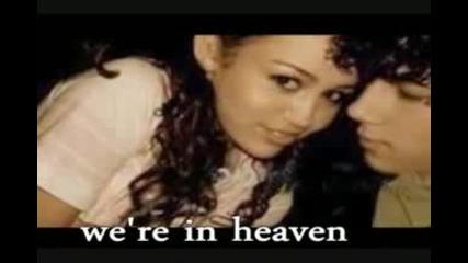 Heaven - Nick / Miley / Noah