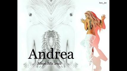 °• Андреа - Мега Микс 2011 °•