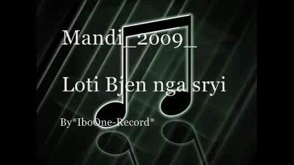 Mandi - 2oo9 Loti bjen nga Syri by alfonzo Vbox7