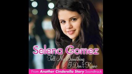 Selena Gomez - Tell me something I don't know ~ Фен клипче ~