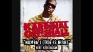 Kardinal Offfishall Feat. Keri Hilson - Numba 1 Tide Is High Instrumental