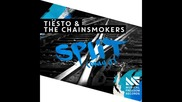 *2015* Tiesto & The Chainsmokers - Split ( Only U )