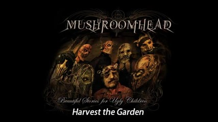 Mushroomhead - Harvest the Garden [new single 2010] (track 7)
