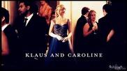 Klaus + Caroline - Обичам начина, по който ме лъжеш