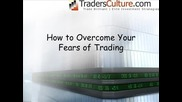 Overcoming your trading fears