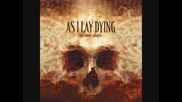 As I Lay Dying - Ehind Me Lies Another Fallen Soldier