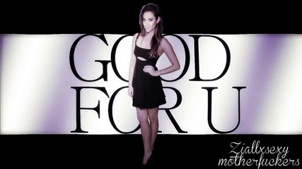 Good for you | Full collab