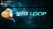 Dj Naijal - Space Loop [hq]