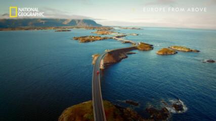 Шосе през Атлантическия океан | Европа отвисоко | сезон 3 | National Geographic Bulgaria