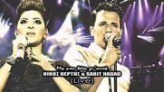 Nikos Vertis & Sarit Hadad - Mi mou lete gi afti Live hd