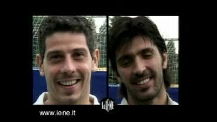 Интервю - Francesko Toldo & Gigi Buffon