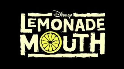All songs of Lemonade Mouth Hd - part 1 + Tekst