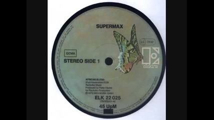 Supermax ~ African Blood ~ 1979
