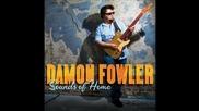 Damon Fowler - Old Fools, Bar Stools, and Me