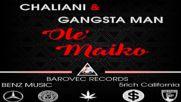 Chaliani & Gangsta Man - Ole, Maiko