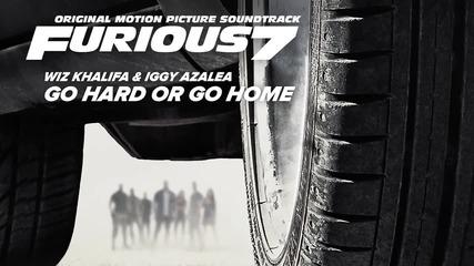 Fast & Furious 7 Soundtrack Wiz Khalifa & Iggy Azalea – Go Hard or Go Home